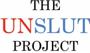 The Unslut Project