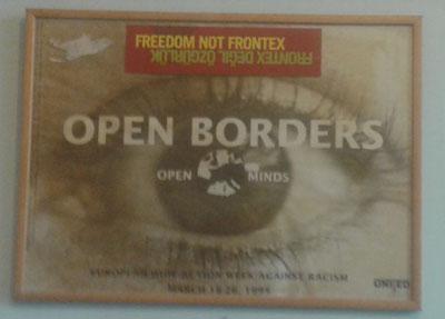 Freedom not Frontex, uno de los carteles en el CSM / Foto propia